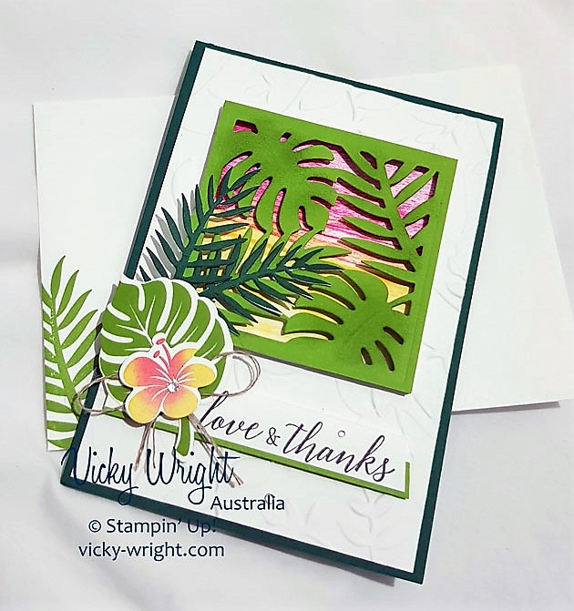 Tropical Escape Suite, Tropical Chic, Tropical Thinlits, Free Tutorial, Stampin' Up!, #tropicalescapesuite #tropicalchic #draggingtechnique #makeacardsendacard #vickywright #stampinup